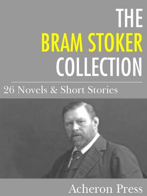 cover image of The Bram Stoker Collection